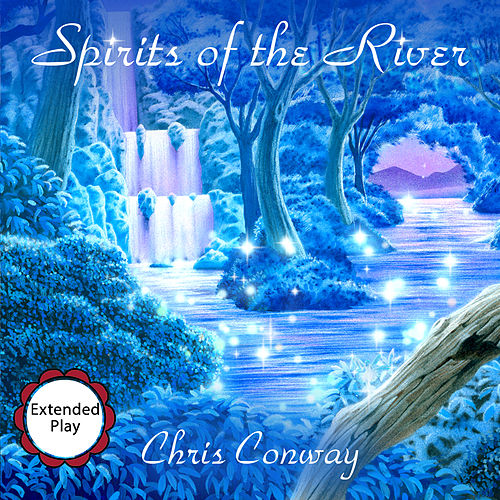 Play & Download Spirits of the River by Chris Conway | Napster