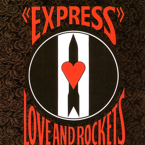 Play & Download Express by Love & Rockets | Napster