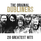 Play & Download 20 Greatest Hits by Dubliners | Napster