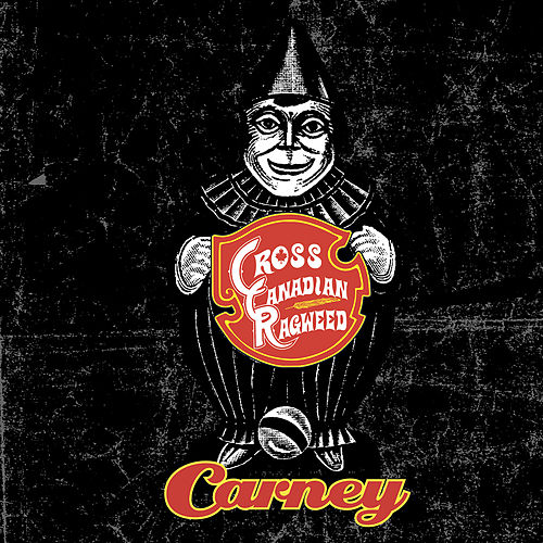 Play & Download Carney by Cross Canadian Ragweed | Napster
