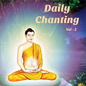 Daily Chanting Prayers, Vol. 2 by Various Artists