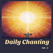 Daily Chanting Prayers, Vol. 1 by Various Artists