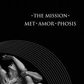 Met-Amor-Phosis by The Mission