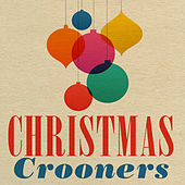 Christmas Crooners by Various Artists