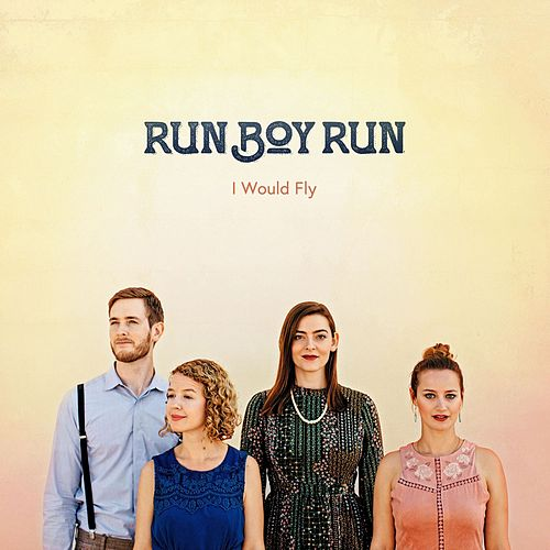 Play & Download I Would Fly by Run Boy Run | Napster