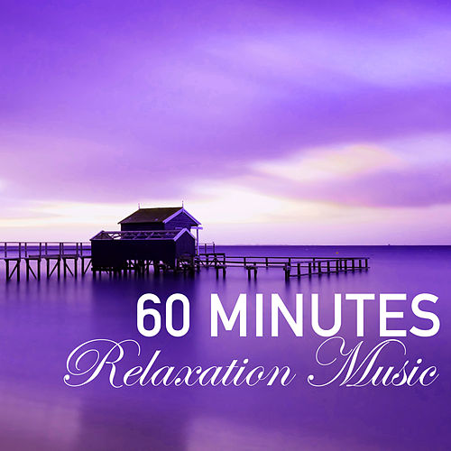 Play & Download 60 Minutes of Relaxation Music - 1 Hour Song to Fall Asleep Fast, Wellness Sleep Track by Relaxation Masters | Napster