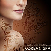 Korean Spa - 1 Hour New Age Oriental Music for Asian Spa Massage by Oriental Music Collective