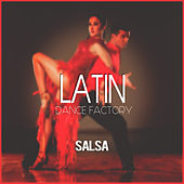 Latin Dance Factory: Salsa by Various Artists