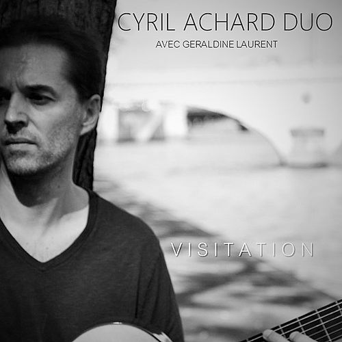 Play & Download Visitation by Cyril Achard | Napster