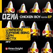 Play & Download Chicken Boy - Remixes by Ozma | Napster