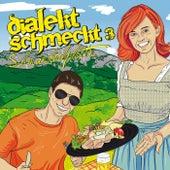 Dialekt schmeckt 3 - Schmankerlplottn by Various Artists