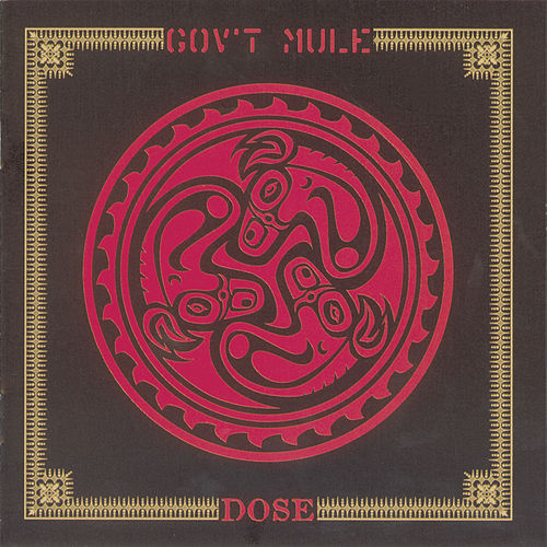 Play & Download Dose by Gov't Mule | Napster