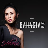 Play & Download Bahagiaku Bahagiamu by Helena | Napster