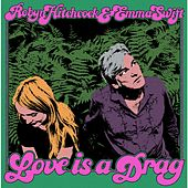 Love Is a Drag by Robyn Hitchcock