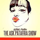 Play & Download The Ask Patafria Show by DJ.Fresh | Napster