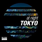 At Night - Tokyo by Various Artists