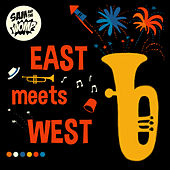 Play & Download East Meets West by Sam and the Womp | Napster