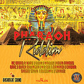 Pharaoh Riddim by Various Artists