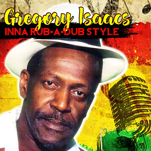 Inna Rub-A-Dub Style von Gregory Isaacs