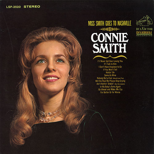 Play & Download Miss Smith Goes to Nashville by Connie Smith | Napster