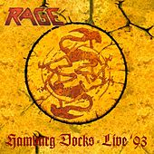 Play & Download Hamburg Docks (Live '93) (Remastered) by Rage | Napster