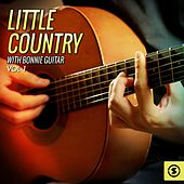 Little Country with Bonnie Guitar, Vol. 1 by Bonnie Guitar