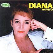 Play & Download Diana ao Vivo by Diana | Napster