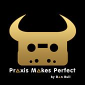 Play & Download Praxis Makes Perfect (Deus Ex: Mankind Divided Rap) by Dan Bull | Napster