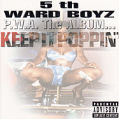 P.W.A. The Album: Keep It Poppin' by 5th Ward Boyz