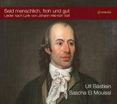Play & Download Seid menschlich, froh und gut by Ulf Bästlein | Napster