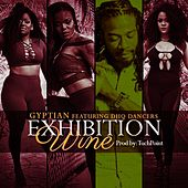 Play & Download Exhibition Wine (Radio Edit) [feat. Dhq Dancers] by Gyptian | Napster