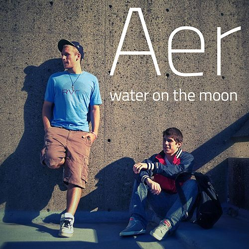 Play & Download Water on the Moon by AER | Napster