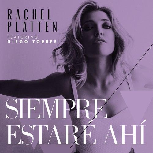 Siempre Estaré Ahí by Rachel Platten