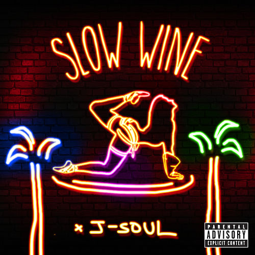 Slow Wine by J-Soul
