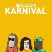 Karnival by Rdgldgrn
