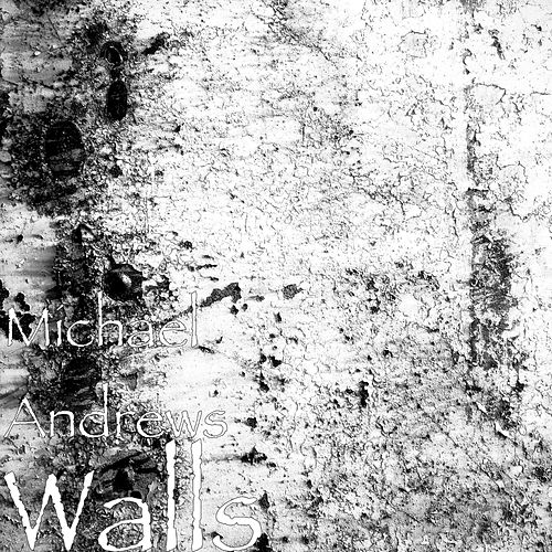 Play & Download Walls by Michael Andrews | Napster