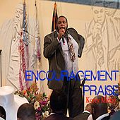 Play & Download Encouragement Praise by Korey Mickie | Napster