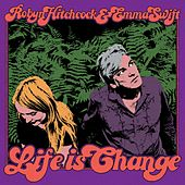 Play & Download Life Is Change by Robyn Hitchcock | Napster