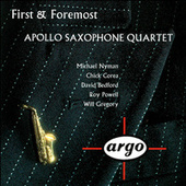 Play & Download First & Foremost by Apollo Saxophone Quartet | Napster