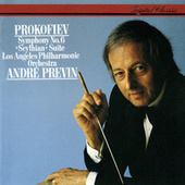 Play & Download Prokofiev: Symphony No. 6; Scythian Suite by Los Angeles Philharmonic | Napster