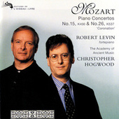 Play & Download Mozart: Piano Concertos Nos. 15 & 26