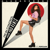 I'm In Control (Jules Field Remix) by AlunaGeorge