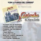 Play & Download Con La Fuerza Del Corrido by Cardenales De Nuevo León | Napster