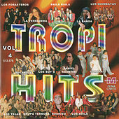 Play & Download Tropi Hits, Vol. 4 by Various Artists | Napster