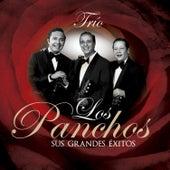 Trío los Panchos Sus Grandes Éxitos by Trío Los Panchos