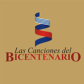 Las Canciones del Bicentenario by Various Artists