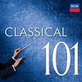 Play & Download 101 Classical by Various Artists | Napster