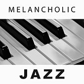 Melancholic Jazz – Ambient Piano Song, Jazz Romance, Soothing Music for Lovers by Relaxing Instrumental Jazz Ensemble