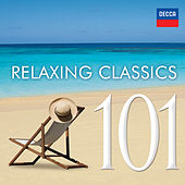 Play & Download 101 Relaxing Classics by Various Artists | Napster