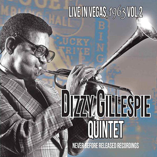 Play & Download Live in Vegas, 1963 Vol. 2 by Dizzy Gillespie | Napster
